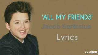 Jacob Sartorius All My Friends Lyrics.mp3