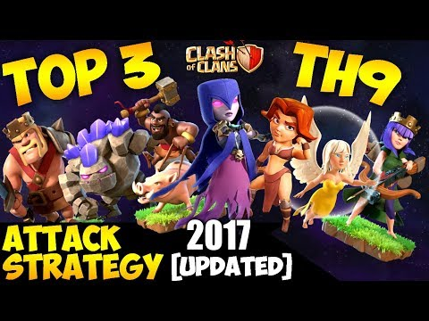 TOP 3 TH9 BEST 3 STAR WAR ATTACK STRATEGY 2017 (Updated) | Clash of Clans