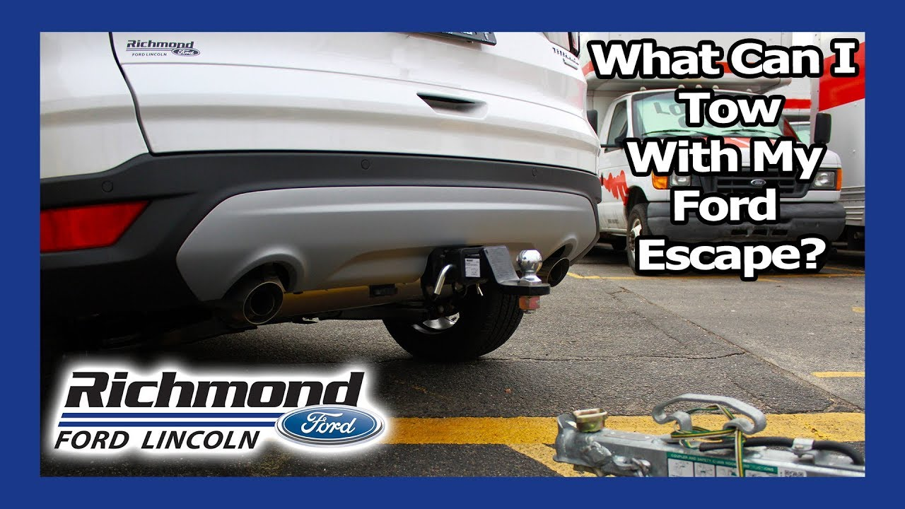 Ford Escape Towing Capacity >> Ford Escape Towing Capacity Richmond Ford Dealer