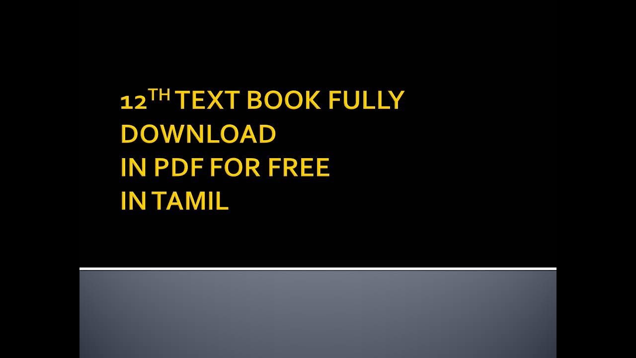 How to download 12th std government text book fully in tamil