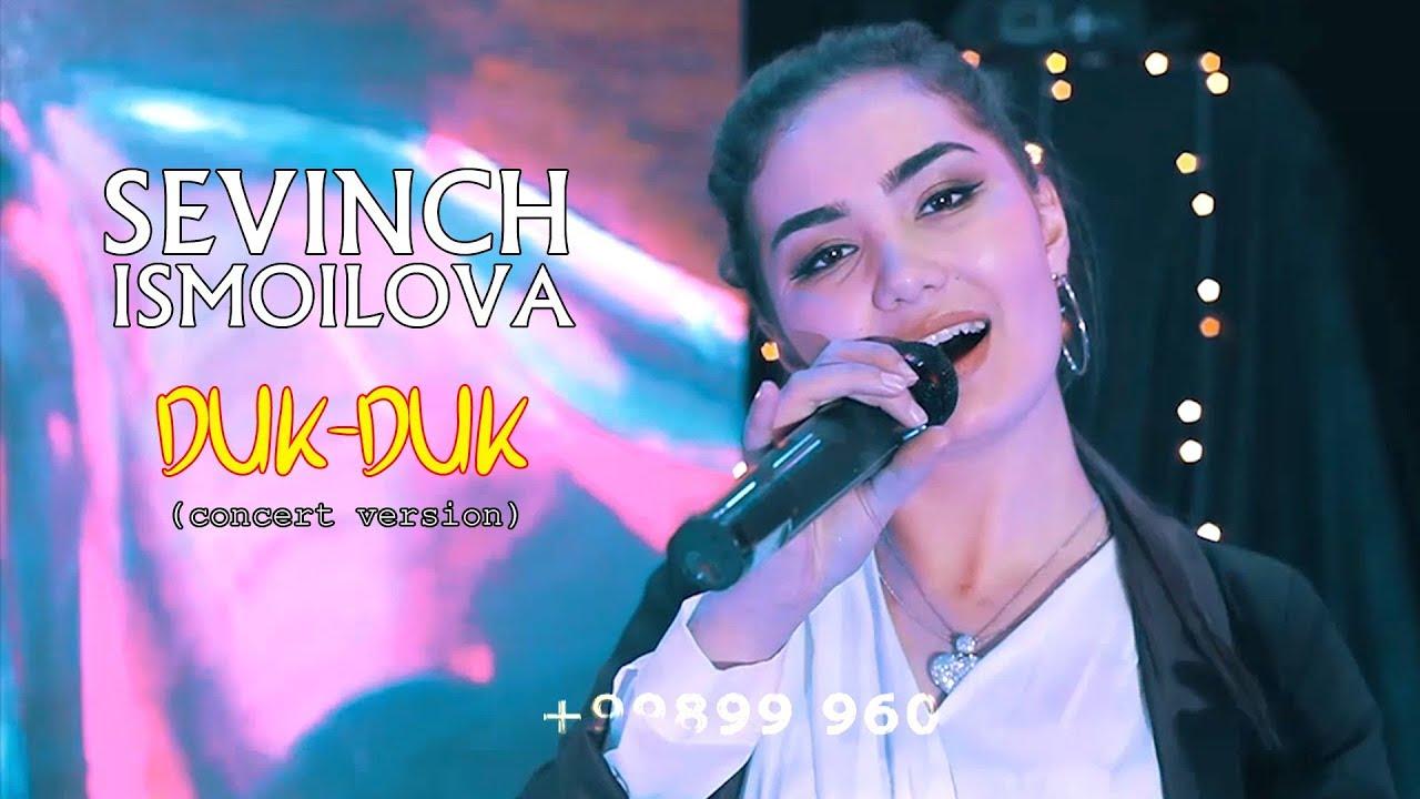 Sevinch Ismoilova - Duk duk (Concert Version)