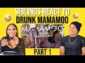 Siblings react to MAMAMOO questionable behaviors when drunk PART 1 | REACTION