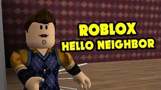 Hello Neighbor! Alpha III - Hello Neighbor Roblox