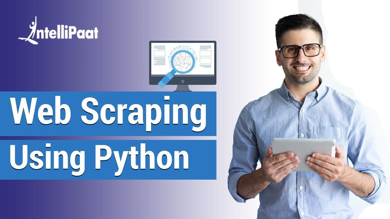 Web Scraping Python Tutorial - Web Scraping using Python