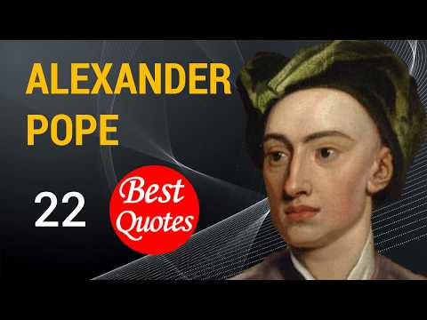 The 22 Best Quotes By Alexander Pope Fools Rush In Where