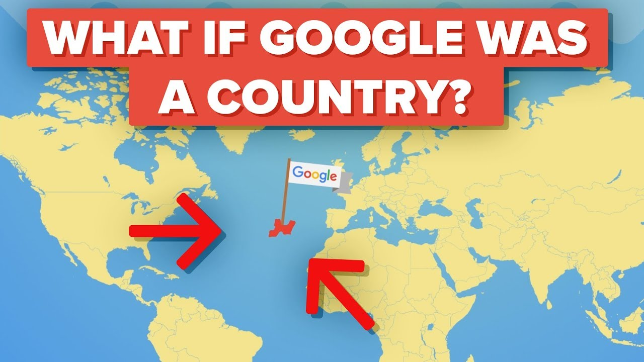 What if Google Was A Country?