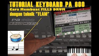 Video TUTORIAL STYLE KORG PA 600! CARA MEMBUAT FLAM DRUM FILL (DUAL CAM MODE) download MP3, 3GP, MP4, WEBM, AVI, FLV September 2018