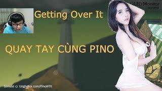 Getting Over It - Game Hài Hước Hay Nhất 2017 ✔