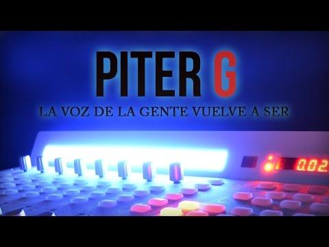 Piter-G | La voz de la gente vuelve a ser (Prod. por Piter-G) (Con letra)