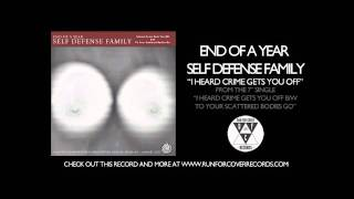 End Of A Year Self Defense Family - I Heard Crime Gets You Off