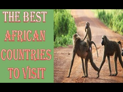 The Best African Countries to Visit  Africa has always been a dream  HD 720p