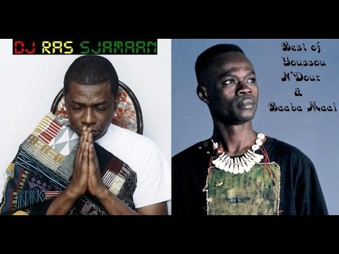 The Best Of Youssou N'Dour & Baaba Maal (Senegal) mix by DJ Ras Sjamaan