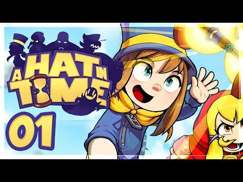 BIENVENUE DANS MA NOUVELLE VIE ! | A Hat in Time #1