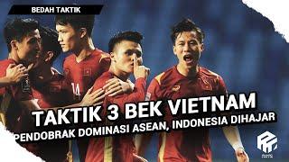 Taktik 3 Bek Vietnam   Pendobrak Dominasi di Asean   Hajar Indonesia 4-0
