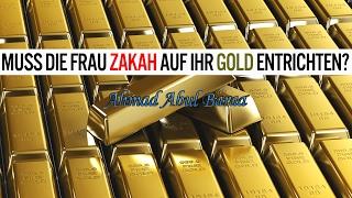 Ahmad Abul Baraa - Muss die Frau Zakah auf ihr Gold entrichten?
