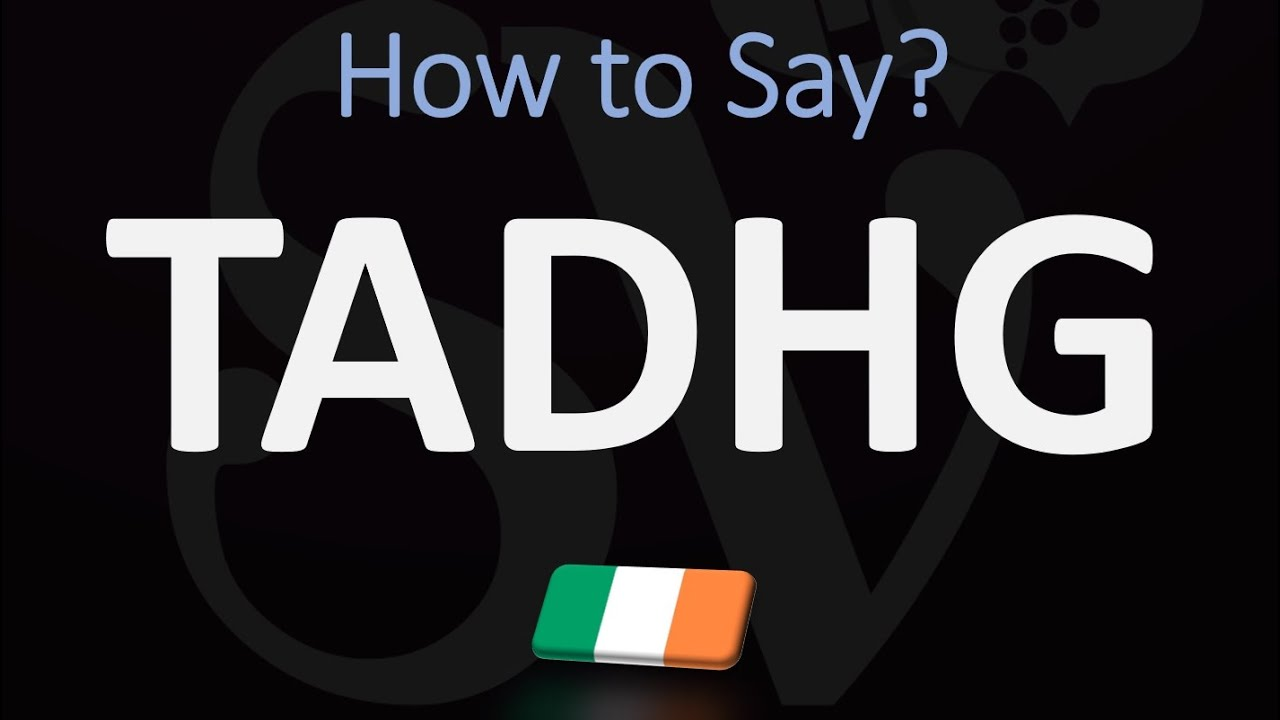 How to Pronounce Tadhg?  Irsh Name Pronunciation