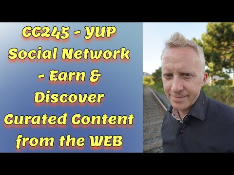 CC245 - YUP Social Network - Earn & Discover Curated Content from the WEB