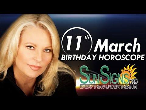Birthday March 11th Horoscope Personality Zodiac Sign Pisces Astrology