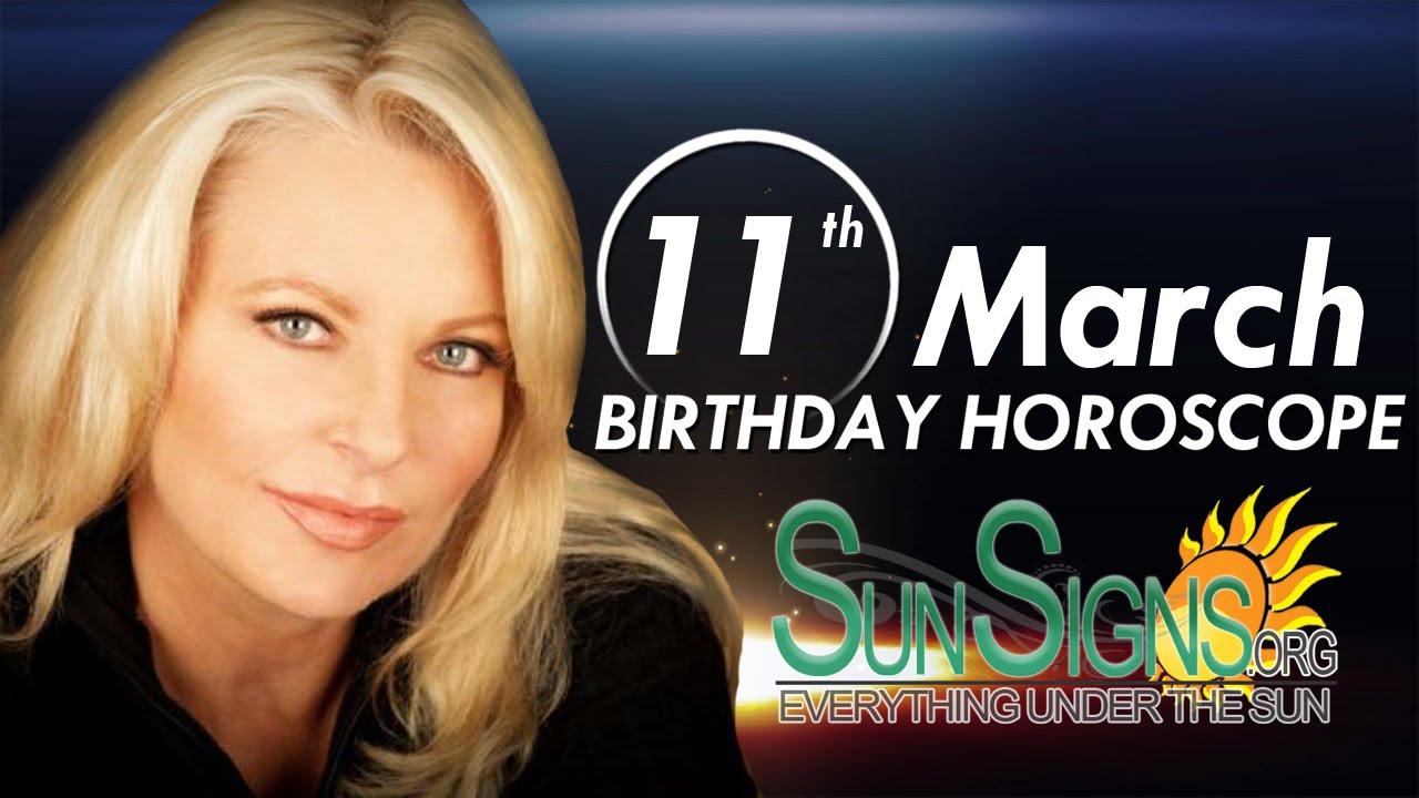 horoscope 11 march birthdays