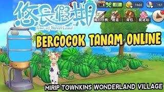 Parah Keren Game Bercocok Tanam Mobile Online 3 Dimensi - 悠長假期 Tour of Neverland Android