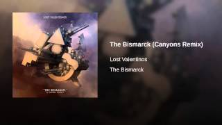 The Bismarck (Canyons Remix)