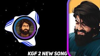 KGF dj Remix Song 2021
