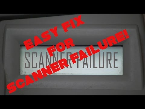 Easy fix for Scanner Failure