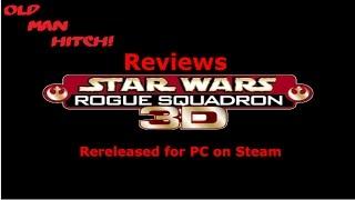 Star Wars Rogue Squadron 3D PC Port Review