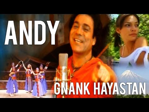 Andy - Gnank Hayastan Official Music Video