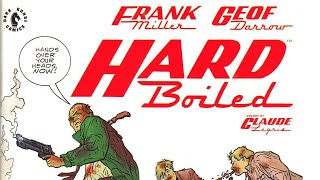 Hard Boiled! The Geof Darrow, Frank Miller Masterpiece!