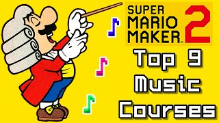 Super Mario Maker 2 Top 9 MUSIC Courses (Switch)
