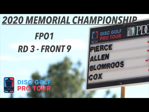 2020 Memorial Championship Presented By Discraft | RD3, F9, FPO | Pierce, Allen, Blomroos, Cox