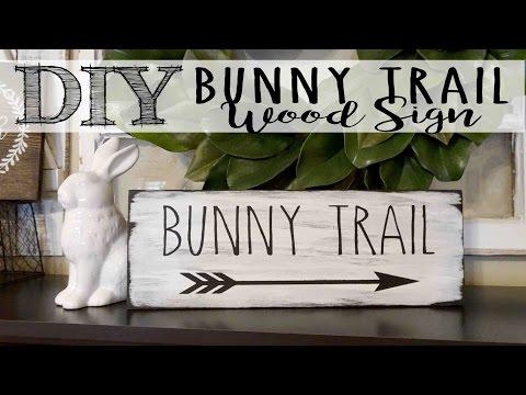DIY Bunny Trail Wood Sign