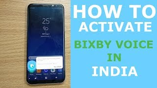 |HOW TO | Activate BIXBY VOICE for samsung S8 / S8+ In INDIA without ROOT