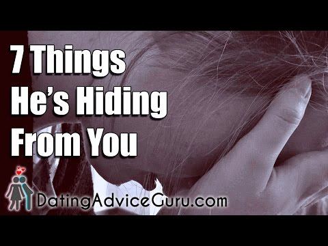 7 Things He's Hiding From You (And Why He Lies To You)