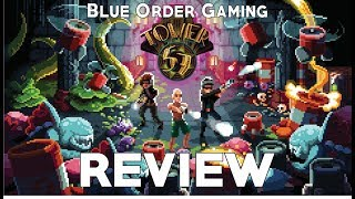 My Thoughts On Tower 57 (Review)