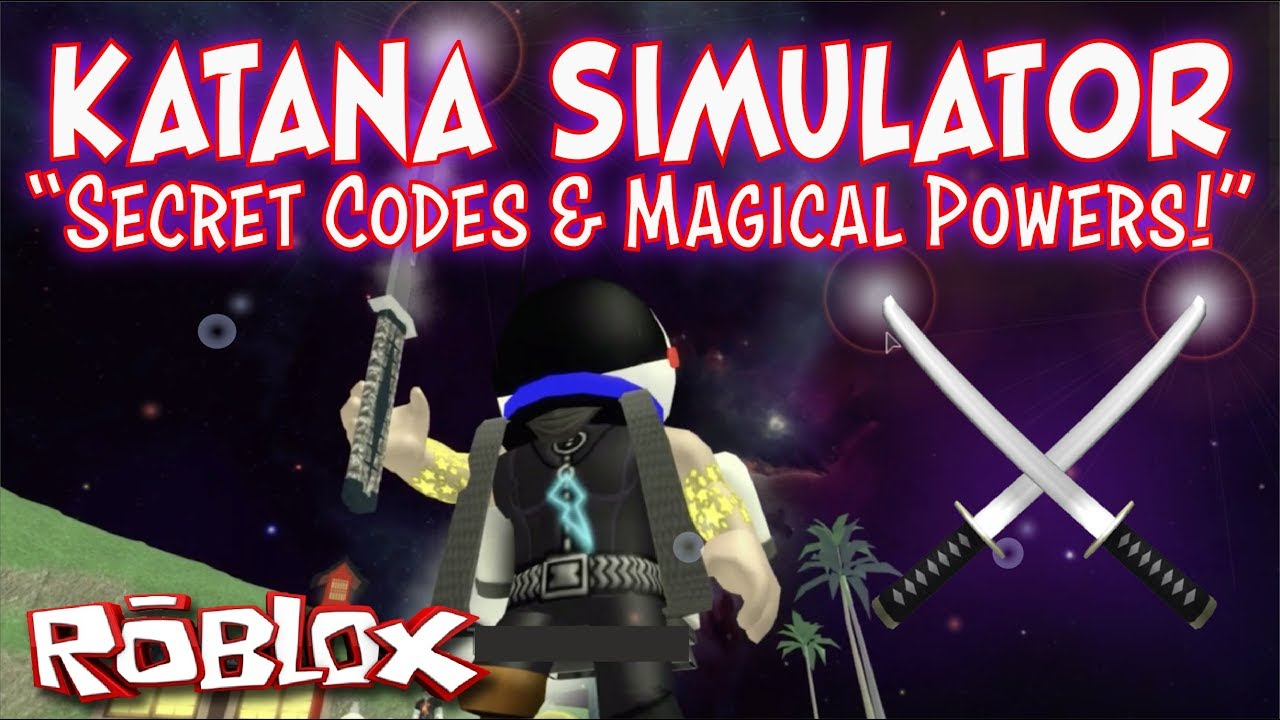 Katana Simulator Secret Code And Magical Powers Epic Sword