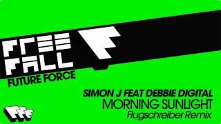 Simon J feat Debbie Digital - Morning Sunlight (Flugschreibe