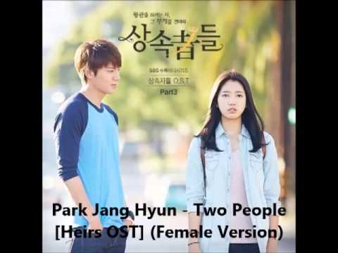 Park Jang Hyun - Two People [Heirs OST] (Female Version)