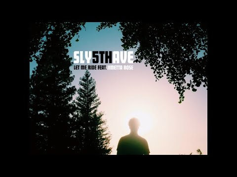 Sly5thAve - Let Me Ride feat. Jimetta Rose (Radio Edit)