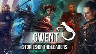 Gwent - The Story Behind The Leader Cards