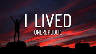 OneRepublic - I Lived (Lyrics)