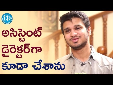 I Worked As Assistant Director - Nikhil || Talking Movies with iDream