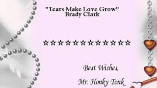 My uncle Brady Clark tears makes love grow