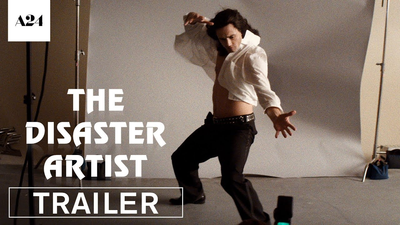 The Disaster Artist | Official Trailer HD | A24