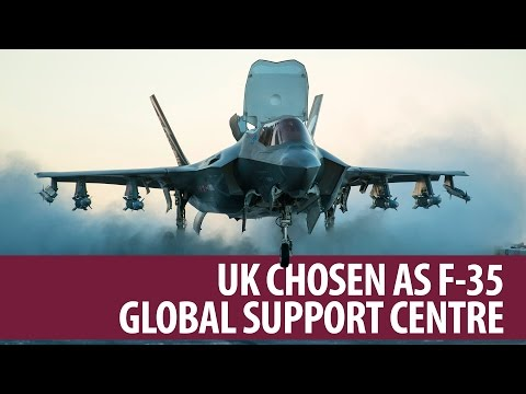 F-35 Global Support Hub to be established in the UK