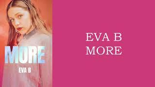 Eva B - MORE - LETRA #LOL #MORE #EvaB #KDA