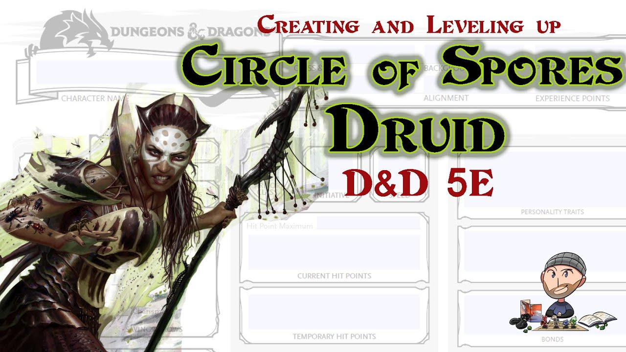 D&D 5E Circle of Spores Druid - Guildmasters Guide to Ravnica - Nature's  Necromancer