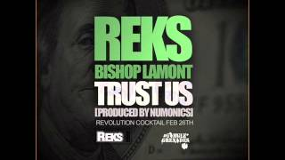 Watch Reks Trust Us Ft Bishop Lamont video