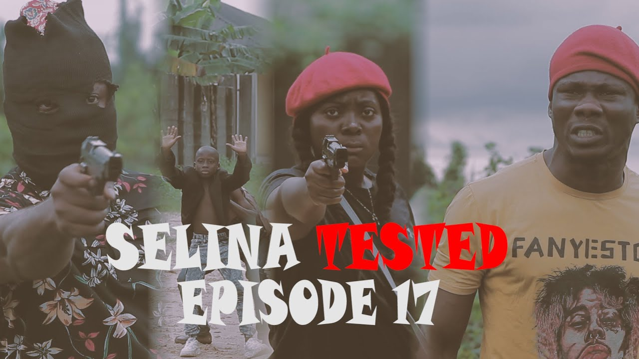 Download SELINA TESTED – Official Trailer (EPISODE 17 SUFFERINGS AND LESSONS)